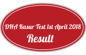 District Health Authority DHA Kasur NTS Test 1st April 2018 Answer Keys Result