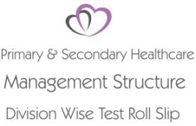 Management Structure Division Wise Healthcare Department NTS Test 13th 14th 15th 16th April 2018 Roll No Slip