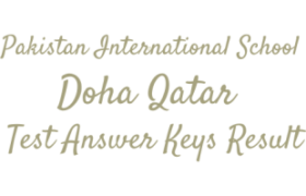 Pakistan International School Doha Qatar NTS Test 13th May 2018 Answer Keys Result