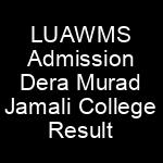 LUAWMS Lasbela University of Agriculture Water Marine Sciences Uthal Admissions NTS Test Result