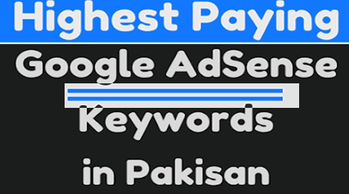 Adsense High CPC Keywords List Pakistan