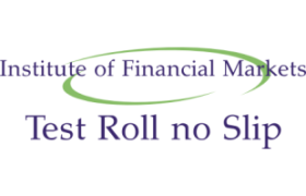 IFMP Institute of Financial Capital Markets NTS Test Roll no Slip