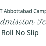 COMSATS Abbottabad CIIT Admission NTS Test 1st July 2018 Roll no Slip