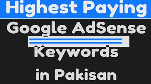 Adsense High CPC Keywords List Pakistan