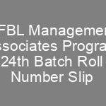 FFBL Management Associates Program 24th Batch Jobs NTS Test Roll No Slip