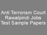 Anti Terrorism Court Rawalpindi Jobs NTS Written Test Sample Papers