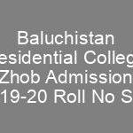 BRC Baluchistan Residential College Zhob Admission 7th Class CTSP Roll No Slip