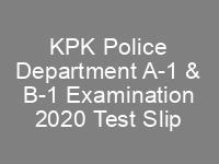 KPK Police Department A1 B1 Examination ETEA Roll No Slip