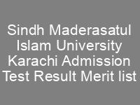 Sindh Maderasatul Islam University Karachi Admission NTS Test Result Merit List Spring Admission 2020